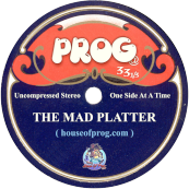 MAd Platter House of Prog