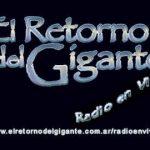 El Retorno del Gigante Radio Show