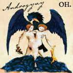 """Androgyny"" from the ""Metallia"" album by Oh."